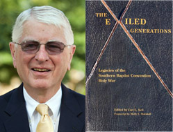 Dr. Carl Kell, WKU communication professor, edited The Exiled Generations: Legacies of the Southern Baptist Convention Holy Wars.